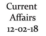 Current Affairs 12th February 2018