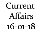 Current Affairs 16th January 2018