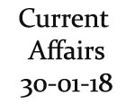 Current Affairs 30th January 2018