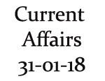 Current Affairs 31st January 2018