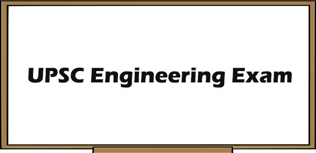 UPSC Engineering Exam - Mains Preparation