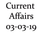Current Affairs 3rd March 2019