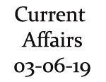 Current Affairs 3rd June 2019