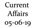 Current Affairs 5th June 2019