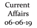 Current Affairs 6th June 2019