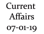 Current Affairs 7th January 2019