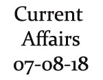 Current Affairs 7th August 2018