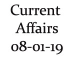 Current Affairs 8th January 2019