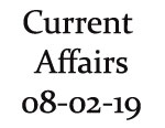 Current Affairs 8th February 2019
