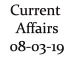 Current Affairs 8th March 2019
