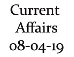 Current Affairs 8th April 2019