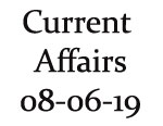 Current Affairs 8th June 2019