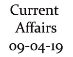 Current Affairs 9th April 2019