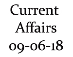 Current Affairs 9th June 2018