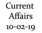 Current Affairs 10th February 2019