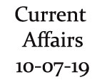 Current Affairs 10th July 2019