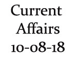 Current Affairs 10th August 2018