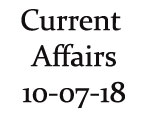 Current Affairs 10th July 2018
