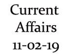 Current Affairs 11th February 2019