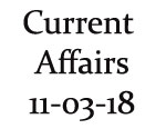 Current Affairs 11th March 2018