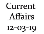 Current Affairs 12th March 2019