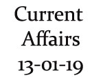Current Affairs 13th January 2019