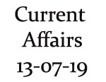 Current Affairs 13th July 2019