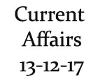 Current Affairs 13th December 2017