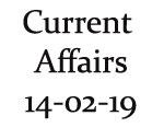 Current Affairs 14th February 2019