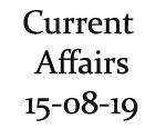 Current Affairs 15th August 2019