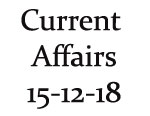 Current Affairs 15th December 2018