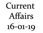 Current Affairs 16th January 2019