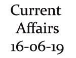 Current Affairs 16th June 2019