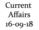 Current Affairs 16th September 2018