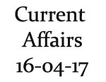 Current Affairs 16th April 2017