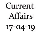 Current Affairs 17th April 2019
