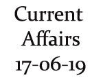 Current Affairs 17th June 2019