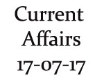 Current Affairs 17th July 2017