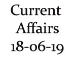 Current Affairs 18th June 2019