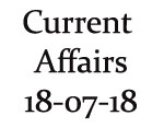 Current Affairs 18th July 2018