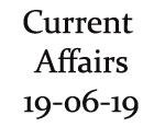 Current Affairs 19th June 2019
