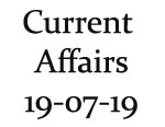 Current Affairs 19th July 2019