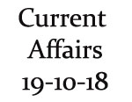 Current Affairs 19th October 2018