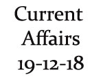Current Affairs 19th December 2018