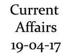 Current Affairs 19th April 2017