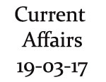 Current Affairs 19th March 2017
