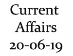 Current Affairs 20th June 2019