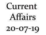 Current Affairs 20th July 2019
