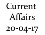 Current Affairs 20th April 2017