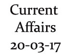 Current Affairs 20th March 2017